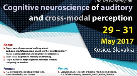 The 3rd Workshop on Cognitive neuroscience of auditory and cross-modal perception