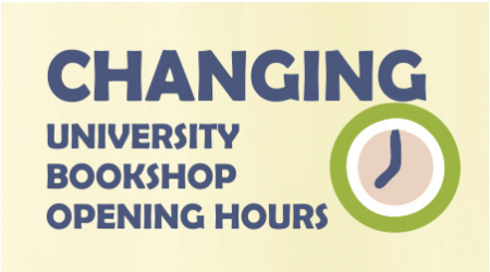 Opening Hours of University Bookshop